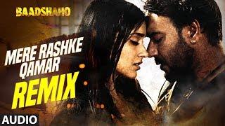 Mere Rashke Qamar (Remix) Full Audio Song   Baadshaho   DJ Chetas   Ajay Devgn  Ileana D'Cruz - TSERIES