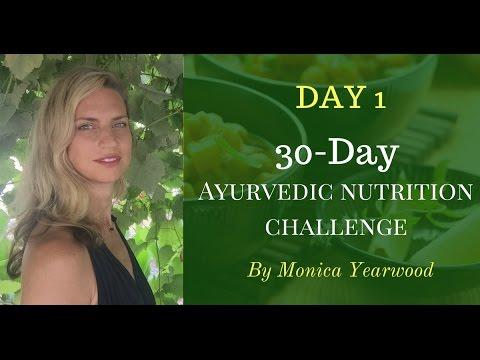 30 Day Ayurvedic Nutrition Challenge Day 1: Circadian rhythm & Yoga Diet