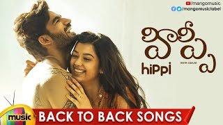 HIPPI Movie Back 2 Back Songs | Kartikeya | Digangana | Jazba Singh | Nivas K Prasanna | Mango Music - MANGOMUSIC