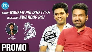 Actor Naveen Polishetty & Director Swaroop RSJ Interview - Promo || Talking Movies With iDream - IDREAMMOVIES