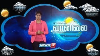 Weather Forecast 09-12-2016 – News7 Tamil Show