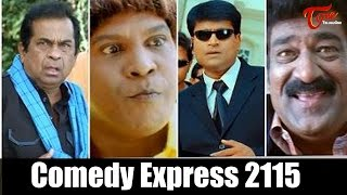 Comedy Express 2115 | Back to Back | Latest Telugu Comedy Scenes | #ComedyMovies - TELUGUONE