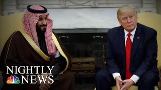 Donald Trump Continues To Cast Doubt On MBS Involvement In Jamal Khashoggi Murder | NBC Nightly News - NBCNEWS