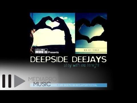 DEEPSIDE DEEJAYS - STAY WITH ME TONIGHT (RADIO EDIT)