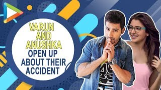 Varun Dhawan & Anushka Sharma OPEN UP about their ACCIDENT on the sets of Sui Dhaaga - HUNGAMA