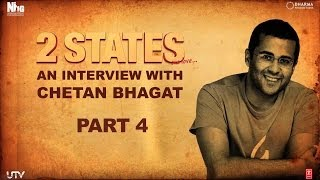 2 States | An Interview with Chetan Bhagat | Part 4 - UTVMOTIONPICTURES