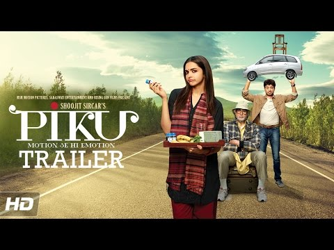 PIKU - Official Trailer