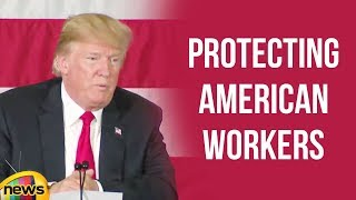 President Trump Participates in a Roundtable Discussion on Protecting American Workers | Mango News - MANGONEWS