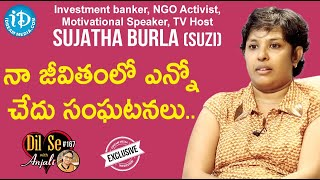Investment Banker,NGO Activist,TV Host Sujatha Burla (Suzi) Full Interview | Dil Se With Anjali #167 - IDREAMMOVIES