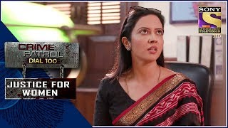 Crime Patrol | दहसात | Justice For Women - SETINDIA
