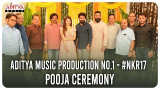 Aditya Music Production No 1 - #NKR17 Pooja Ceremony || Kalyan Ram, Mehreen || - ADITYAMUSIC