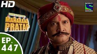 Maharana Pratap - 7th July 2015 : Episode 479