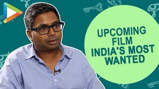 "Rajkumar Gupta: ""I am very HAPPY that content is being recognized BUT..."" 