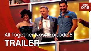 All Together Now: Episode 5 | Trailer - BBC One - BBC