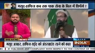 Pulwama Attack: Pakistan tells terrorist Hafiz Saeed and Masood Azhar to go underground - INDIATV