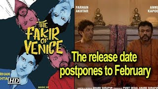 'The Fakir of Venice' release date postpones to February - BOLLYWOODCOUNTRY