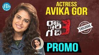 Raju Gari Gadhi 3 Actress Avika Gor Interview - Promo || Talking Movies With iDream - IDREAMMOVIES