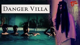 Danger Villa | Telugu Horror Short Film 2018 | By Vishal Reddy | TeluguoneTV - YOUTUBE