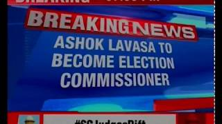 Ashok Lavasa to become Election Commissioner; OP Rawat to take over as new CEC - NEWSXLIVE