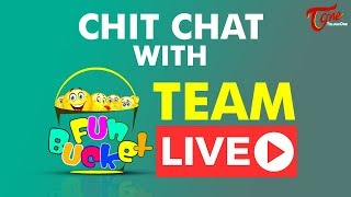 Fun Bucket Team LIVE | TeluguOne - TELUGUONE