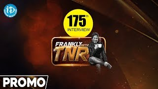 Frankly With TNR #175 - Exclusive Interview Promo || Talking Movies With iDream - IDREAMMOVIES