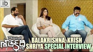 Balakrishna, Krish & Shriya special interview about GPSK - idlebrain.com - IDLEBRAINLIVE