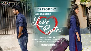 Love Bytes Telugu Web Series E7 | Latest Telugu Web Series 2019 | RK Nallam | Vamsi Sukhabogi - YOUTUBE