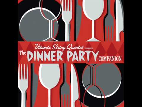 Vitamin String Quartet Presents The Dinner Party Companion - Ironic