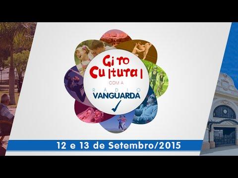 Giro Cultural com a Vanguarda 12 e 13 de Setembro/2015