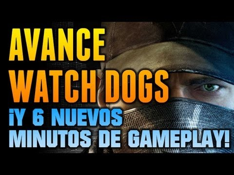 Avance de Watch Dogs PS4 + ¡6 nuevos minutos de gameplay!