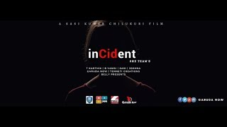 Incident ll Latest Telugu Short Film ll Directed by Sasi Kumar Chilukuri - YOUTUBE