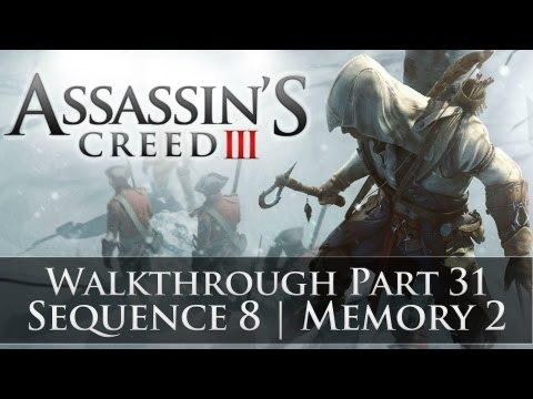 Assassins Creed 3 - 100% Sync Walkthrough Part 31 (Sequence 8 | Memory 2)