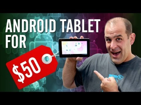 $50 Android Tablets That Rock!