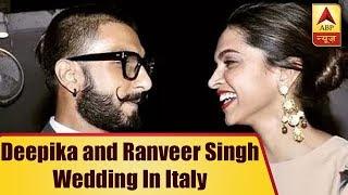 Deepika Padukone and Ranveer Singh will tie the knot in Italy - ABPNEWSTV