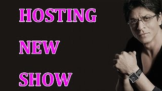 Shahrukh Khan to host a new show | Bollywood News