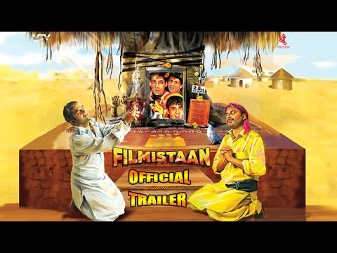 Filmistaan - Official Trailer