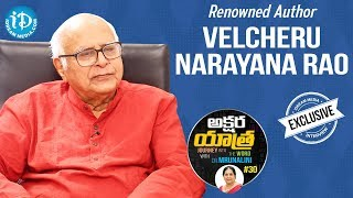 Renowned Author Velcheru Narayana Rao Full Interview || Akshara Yathra With Mrunalini #30 - IDREAMMOVIES