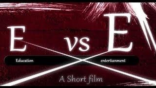 """E vs E"" {Education vs Entertainment}  - Telugu Short film by Creative Creations™ - YOUTUBE"