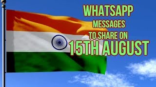 Wishes, WhatsApp Messages To Share On 15th August | Mango News - MANGONEWS