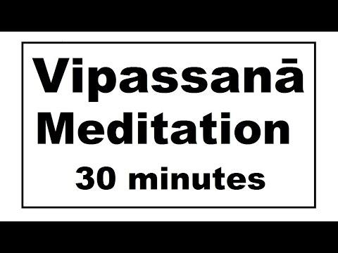 Vipassanā Meditation for Stress and Depression (30 minutes)