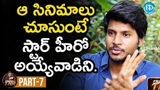 Actor Sundeep Kishan Exclusive Interview Part #7 | Frankly With TNR | Talking Movies With iDream - IDREAMMOVIES