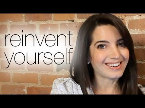 How To Quickly Reinvent Yourself