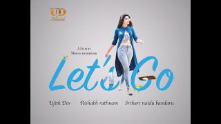 Lets Go | Telugu Short Film | Mohan Bandreddi | UD Celluloid #letsgo #letsgotelugushortfilm - YOUTUBE