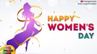 WOMEN'S DAY SPECIAL | HAPPY WOMEN'S DAY | Celebrating Womanhood | Mango Music - MANGOMUSIC