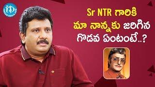 Dr Madala Ravi about NTR & Madala Ranga Rao Controversy | Tollywood Diaries With Muralidhar - IDREAMMOVIES