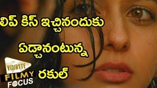 Rakul Preet Singh Cried After A Lip Kiss Scene…!!!