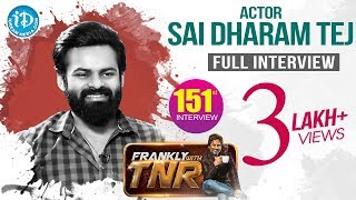 Actor Sai Dharam Tej Exclusive Interview || Chitralahari Movie || Frankly With TNR #151 - IDREAMMOVIES