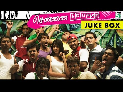 Chennai-600028  - Jukebox (Full Songs)