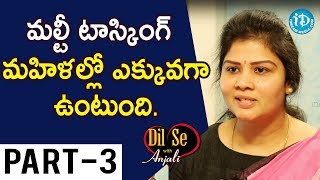 National Women's Party Founder Dr. Swetha Shetty Interview Part #3 || Dil Se With Anjali - IDREAMMOVIES