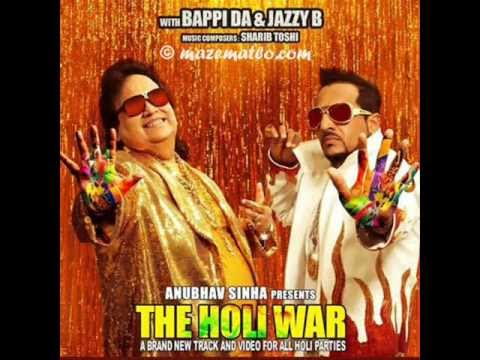 jazzy b bappi lahiri new song 2013 the Holi War mrtamna04